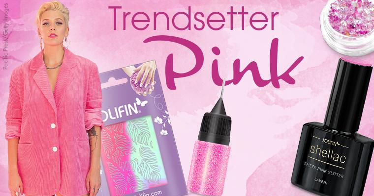 Trendsetter Pink